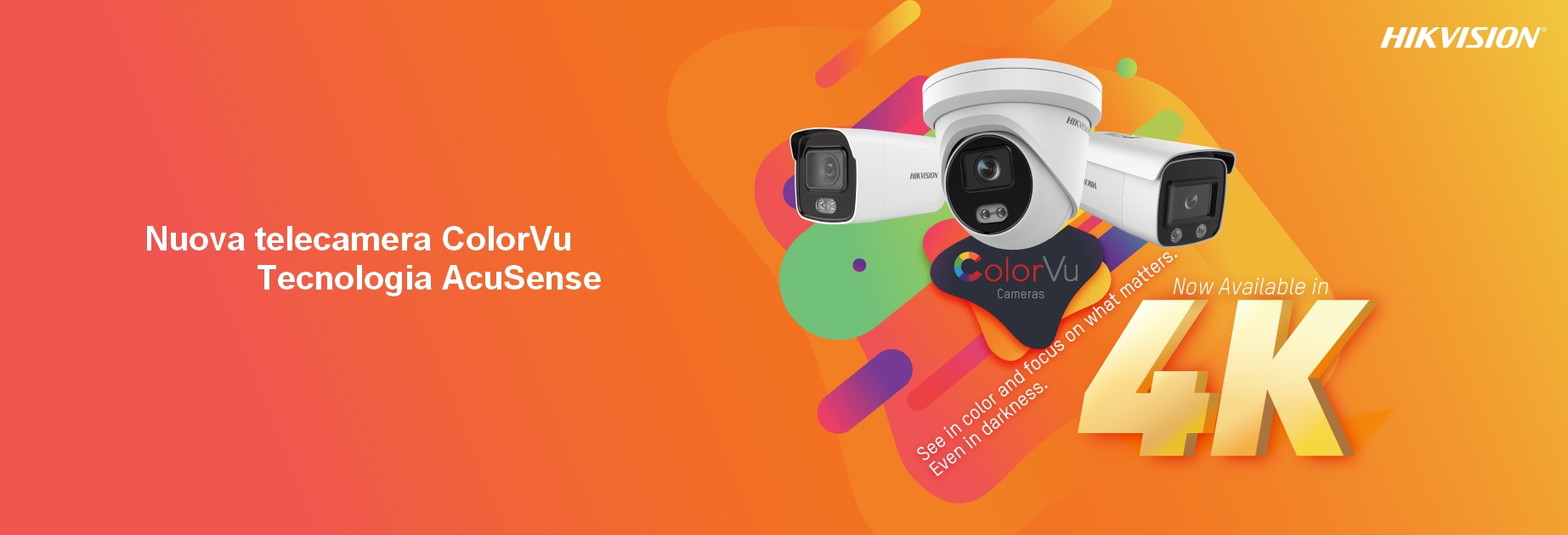 HIKVISION Nuove telecamere ColorVu