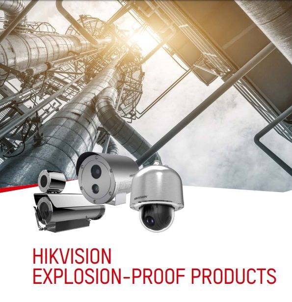 Hikvison explosion proof cameras